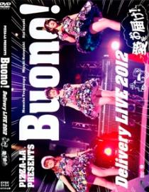 Buono! Pizza La Presents Buono! Delivery Live 2012 Ai Wo Otodok