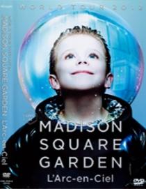 L'Arc-en-Ciel WORLD TOUR 2012 LIVE at Madison Square Garden