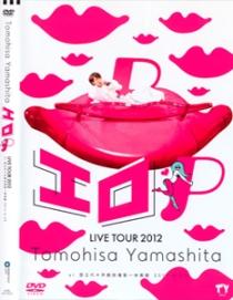 TOMOHISA YAMASHITA LIVE TOUR 2012 ERO P