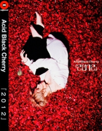 ACID BLACK CHERRY 2012 MUSIC CLIP