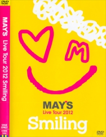 May's Live Tour 2012 Smiling