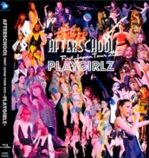 AFTERSCHOOL First Japan Tour 2012 PLAYGIRLZ Blu-ray