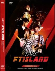 FTISLNAD TAKE FTISLAND -2012 CONCERT IN SEOUL-