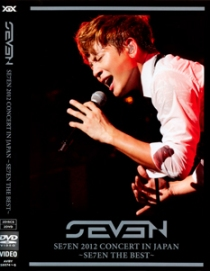 SE7EN 2012 CONCERT IN JAPAN -SE7EN THE BEST-