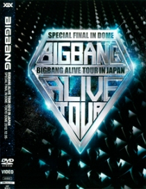 BIGBANG ALIVE TOUR 2012 IN JAPAN SPECIAL FINAL IN DOME TOKYO DOME 2012.12.05