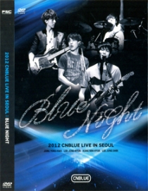 CNBLUE 2012 Concert BLUE NIGHT Live in Seoul