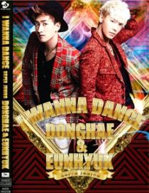 DONGHAE & EUNHYUK I WANNA DANCE