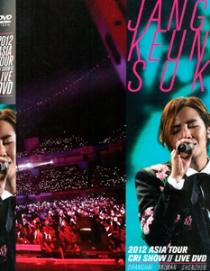 JANG KEUN SUK 2012 ASIA TOUR LIVE SHANGHAI, TAIWAN, SHENZHEN