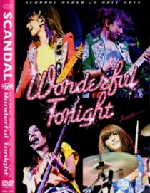 SCANDAL OSAKA-JO HALL 2013 Wonderful Tonight