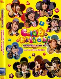 SUPER GiRLS Live Tour 2013 Celebration-at Shinuya Kokaido