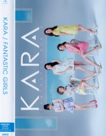 KARA FANTASTIC GIRLS DVD A