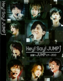 Hey! Say! Jump Zenkoku He JUMP Tour 2013