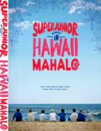 SUPER JUNIOR Memory in HAWAII MAHALO
