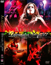 Aldious Determination Tour 2011 Live at Shibuya O-EAST