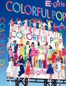E-girls COLORFUL POP DVD