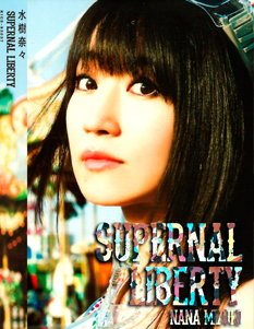 NANA MIZUKI SUPERNAL LIBERTY  DVD