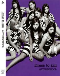 AFTERSCHOOL Dress to Kill