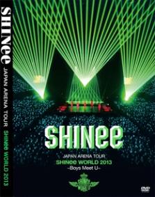 SHINee – JAPAN ARENA TOUR SHINee WORLD 2013 ~Boys Meet U~