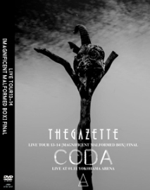 the GazettE LIVE TOUR13-14[MAGNIFICENT MALFORMED BOX]FINAL CODA LIVE AT 01.11 YOKOHAMA ARENA