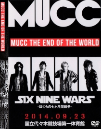 MUCC The End World