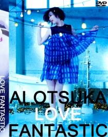 Otsuka Ai LOVE FANTASTIC