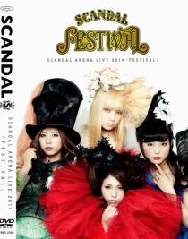 SCANDAL ARENA LIVE 2014 FESTIVAL