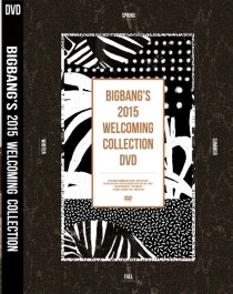 BIGBANG'S 2015 WELCOMING COLLECTION