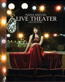 Nana Mizuki Live Theater Acoustic