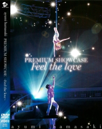Ayumi hamasaki PREMIUM SHOWCASE Feel the love