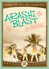 ARASHI BLAST in Hawaii 2014