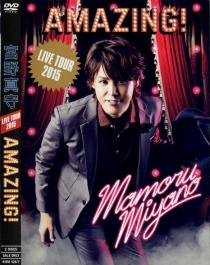 Mamoru Miyano Live Tour 2015 Amazing!1
