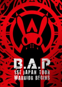 B.A.P 1ST JAPAN TOUR LIVE DVD WARRIOR Begins