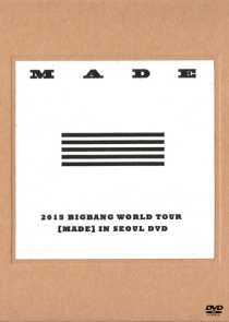 BIGBANG 2015 BIGBANG WORLD TOUR MADE IN SEOUL