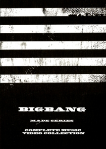 BIGBANG MADE SERIES COMPLETE MUSIC VIDEO COLLECTION
